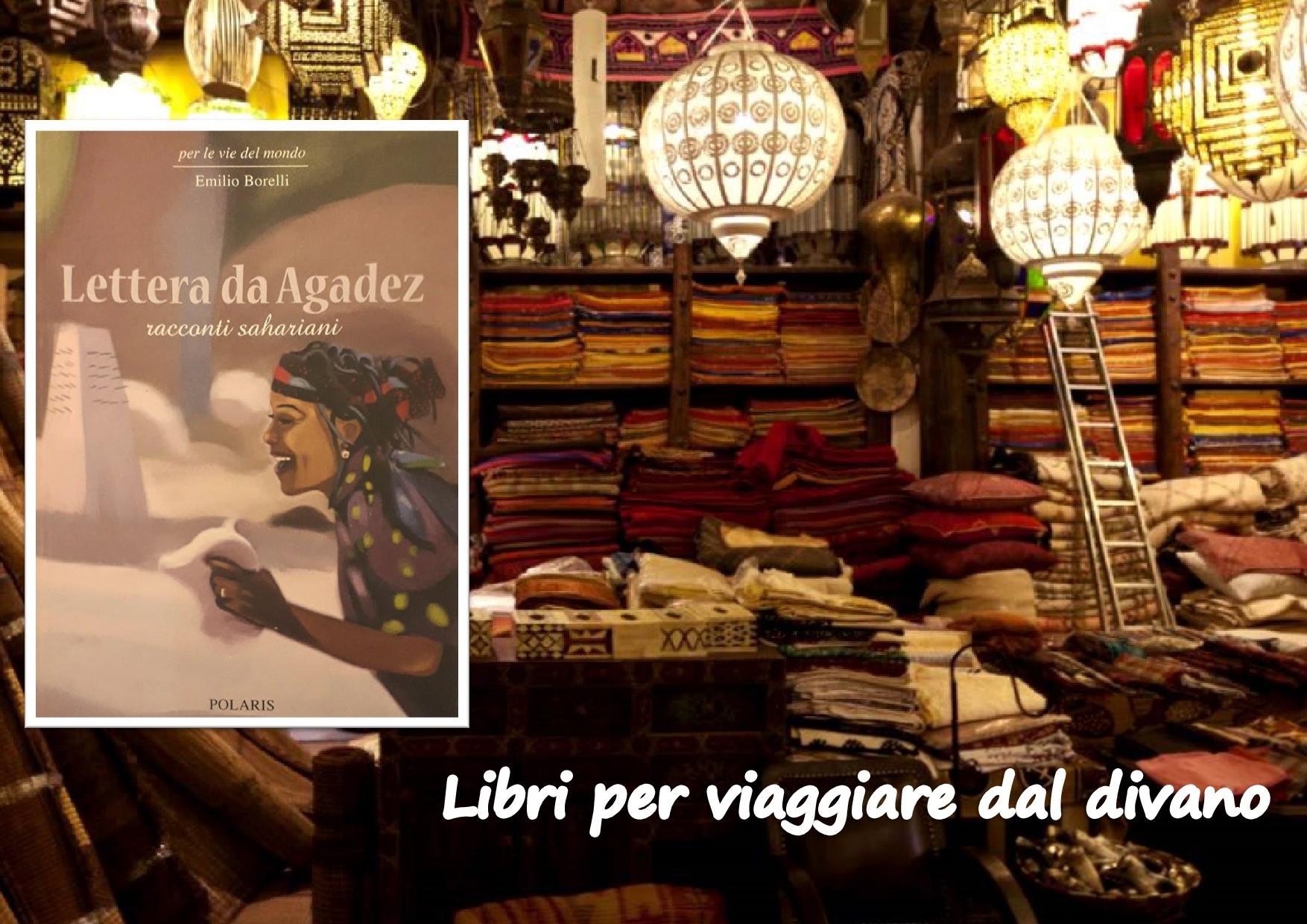 LETTERA DA AGADEZ - racconti sahariani di EMILIO BORELLI